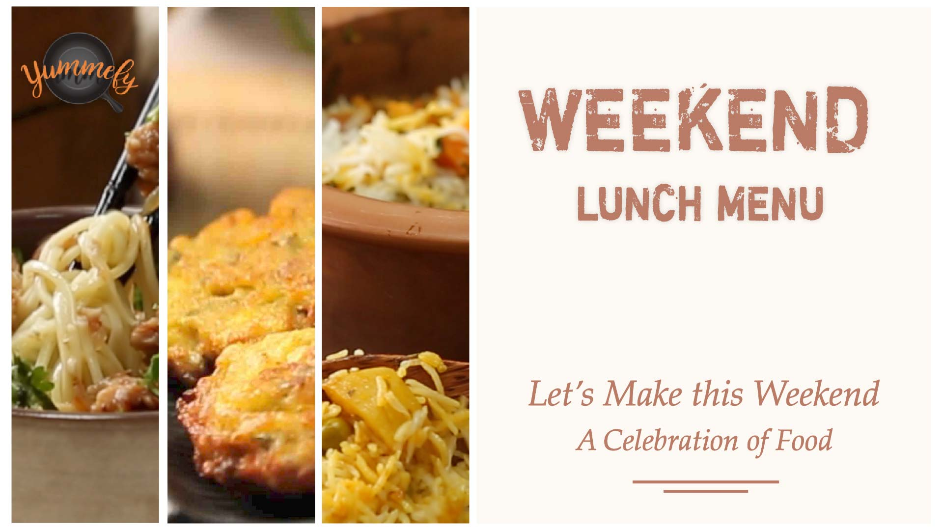 Weekend Lunch Menu | Celebration of Food
