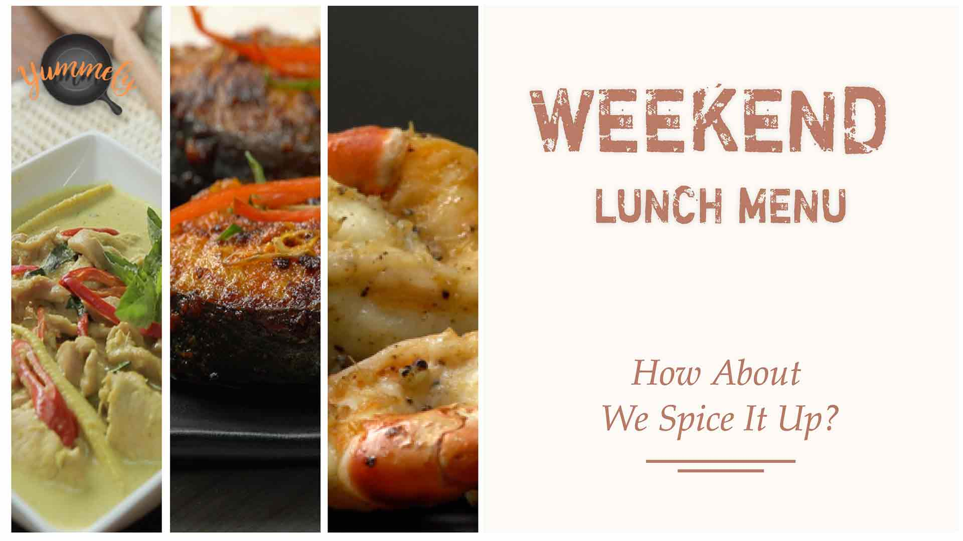 A Spicy Menu for this Weekend!