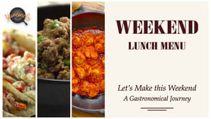 Tasty Weekend Lunch Menu