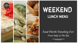 Food Worth Traveling For | Weekend Menu