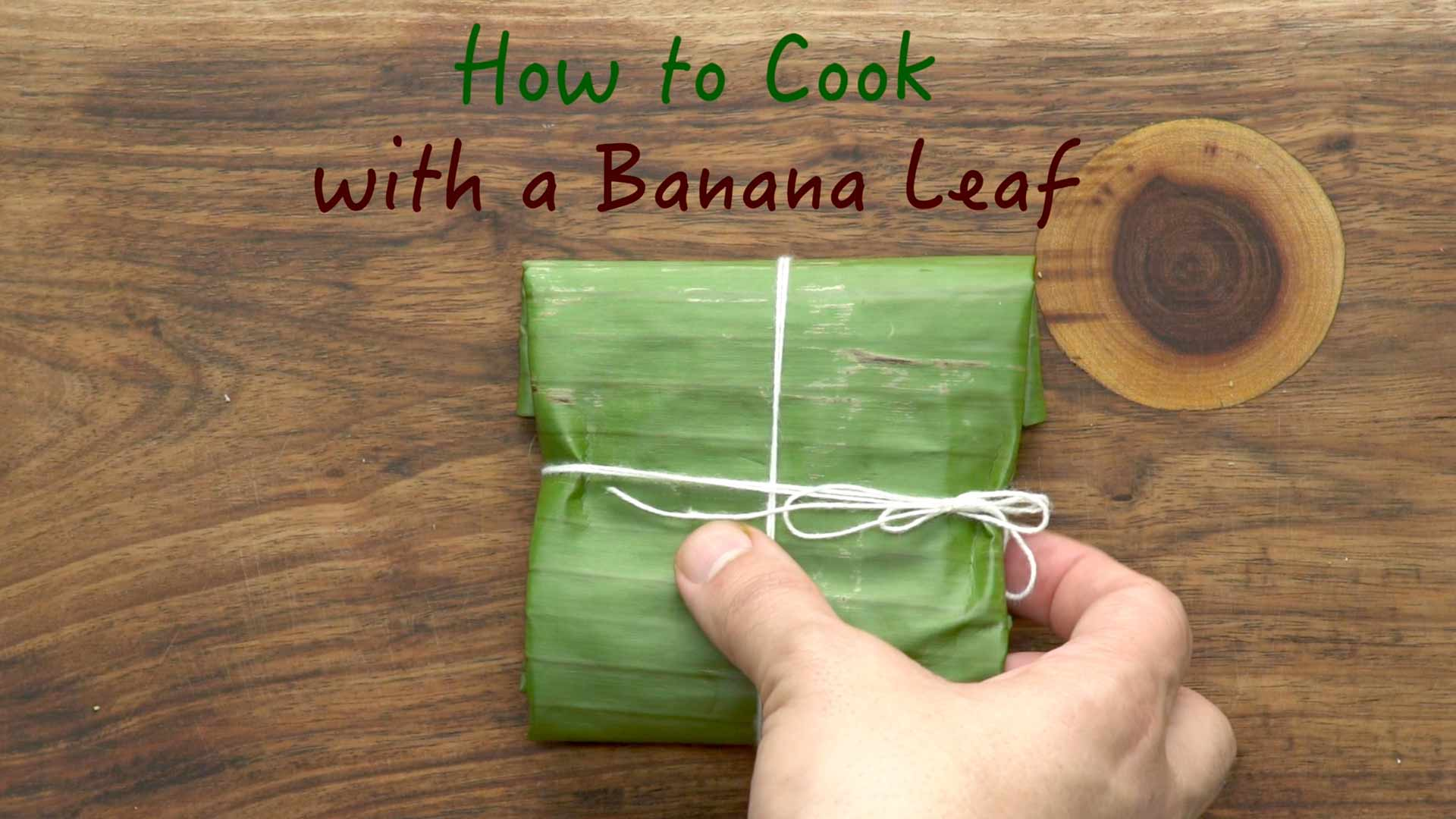 How to Cook with a Banana Leaf