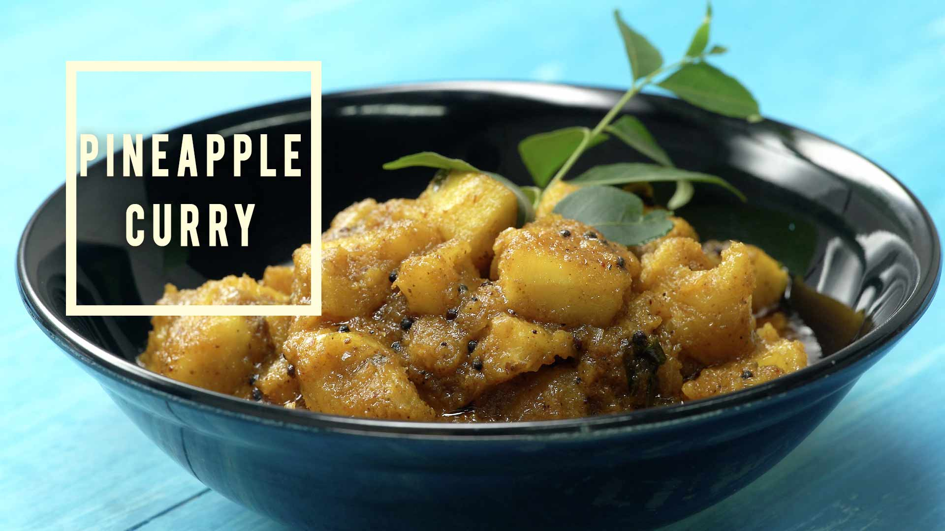 Let this Hot and Spicy Pineapple Curry amaze you!